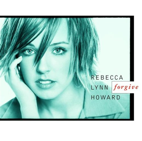 Rebecca Lynn Howard Forgive cover art