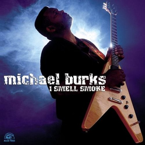 Michael Burks I Smell Smoke cover art