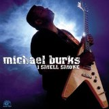 I Smell Smoke sheet music by Michael Burks