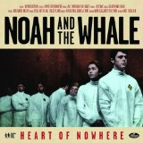 Noah And The Whale:There Will Come A Time