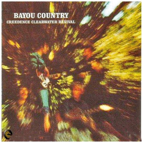 Creedence Clearwater Revival Born On The Bayou cover art