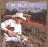 Brad Paisley:Whiskey Lullaby