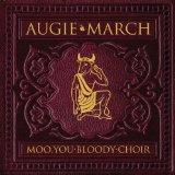Augie March:One Crowded Hour