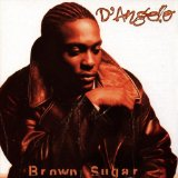 Brown Sugar sheet music by D'Angelo