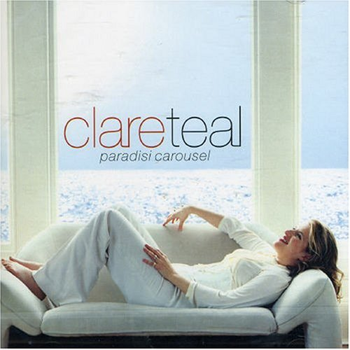 Clare Teal Paradisi Carousel cover art