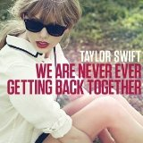 We Are Never Ever Getting Back Together (arr. Audrey Snyder) sheet music by Taylor Swift