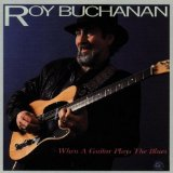 Roy Buchanan:Chicago Smokeshop
