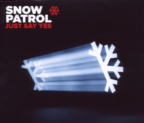 Snow Patrol Just Say Yes cover art