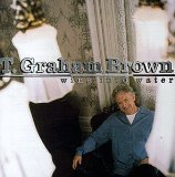 T. Graham Brown:Wine Into Water