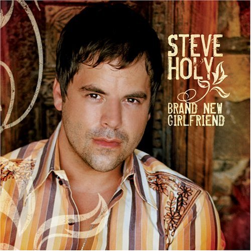 Steve Holy Brand New Girlfriend cover art