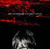 The Best Of Me sheet music by Bryan Adams
