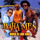 Move It Like This sheet music by Baha Men