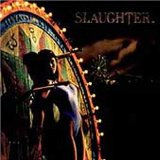 Slaughter:Up All Night