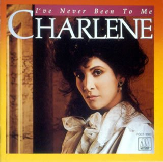 Charlene I've Never Been To Me cover art