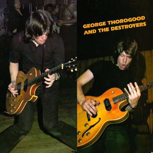 George Thorogood & The Destroyers One Bourbon, One Scotch, One Beer cover art