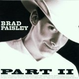 Brad Paisley:I Wish You'd Stay