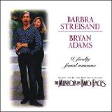 I Finally Found Someone sheet music by Barbra Streisand and Bryan Adams