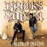 Brooks & Dunn:Hillbilly Deluxe