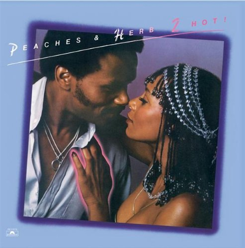 Peaches & Herb Shake Your Groove Thing cover art