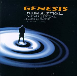 Genesis Calling All Stations cover art