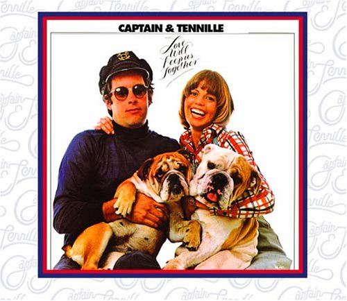 The Captain & Tennille Love Will Keep Us Together cover art