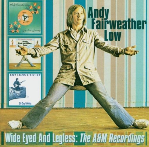 Andy Fairweather Low Wide-Eyed And Legless cover art