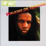 Eddy Grant:Walking On Sunshine
