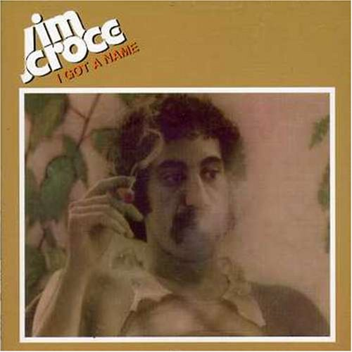 Jim Croce I'll Have To Say I Love You In A Song cover art