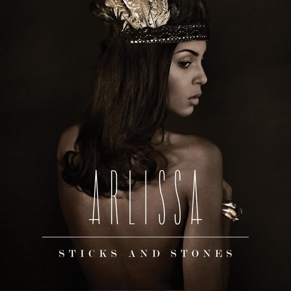 Arlissa Sticks And Stones cover art