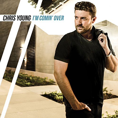 Chris Young I'm Comin' Over cover art