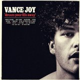Vance Joy:Fire And The Flood