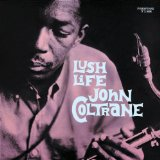 Lush Life sheet music by John Coltrane
