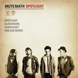 Spotlight (Twilight Remix) sheet music by Mute Math