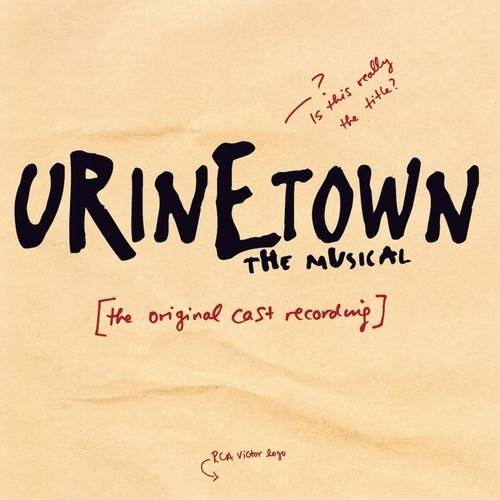 Urinetown (Musical) Act One Finale cover art
