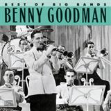 Benny Goodman & His Orchestra:California, Here I Come