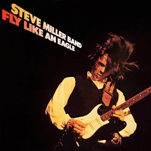 The Steve Miller Band Fly Like An Eagle cover art