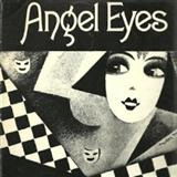 Angel Eyes sheet music by Earl Brent & Matt Dennis
