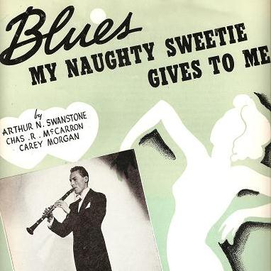 Arthur Swanstrom Blues My Naughty Sweetie Gives To Me cover art