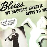 Blues My Naughty Sweetie Gives To Me sheet music by Arthur Swanstrom