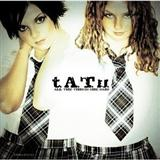 All The Things She Said sheet music by t.A.T.u.