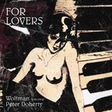 For Lovers (feat. Pete Doherty) sheet music by Wolfman