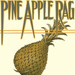 Scott Joplin Pineapple Rag cover art