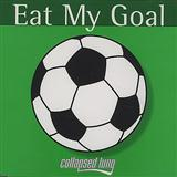 Collapsed Lung:Eat My Goal