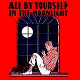 All By Yourself In The Moonlight sheet music by Jay Wallis
