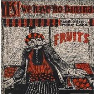 Frank Silver Yes! We Have No Bananas cover art
