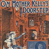 On Mother Kelly's Doorstep sheet music by George Stevens