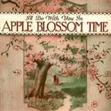 I'll Be With You In Apple Blossom Time sheet music by Albert Von Tilzer