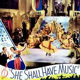 She Shall Have Music sheet music by Maurice Sigler