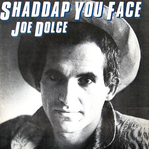 Joe Dolce Shaddap You Face cover art