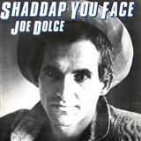 Shaddap You Face sheet music by Joe Dolce